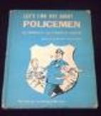 Let's Find Out About Policemen by Martha…