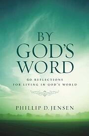 By God's Word – tekijä: Phillip D Jensen