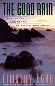 The Good Rain: Across Time and Terrain in…