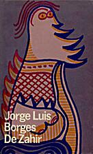 De Zahir by Jorge Luis Borges