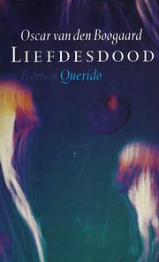 Liefdesdood (Dutch Edition) por Oscar van…