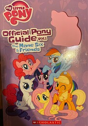 my little pony official pony guide vol. 1 -…