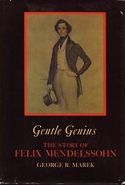 Gentle genius ; the story of Felix…