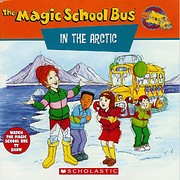 The Magic School Bus in the Arctic: A Book…