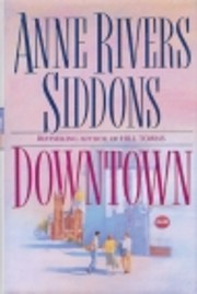Downtown por Anne Rivers Siddons