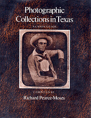 Photographic Collections in Texas: A Union…