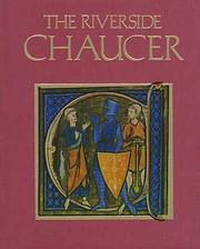The Riverside Chaucer de Geoffrey Chaucer