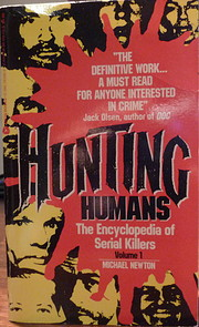 Hunting Humans (The Encyclopedia of Serial…