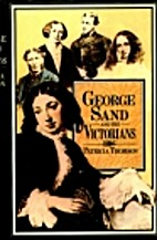 George Sand and the Victorians: Her…