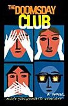 The Doomsday Club by Mark Yoshimoto Nemcoff
