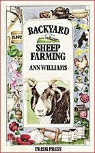 Backyard Sheep Farming by Ann Williams