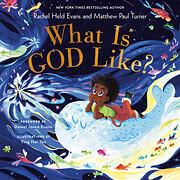 What Is God Like? de Rachel Held Evans