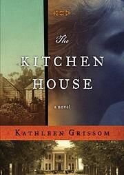 The Kitchen House: A Novel af Kathleen…