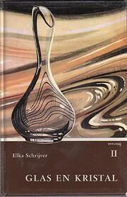 Glas en Kristal II af Elka Schrijver
