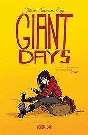 Giant Days Volume 1 von John Allison