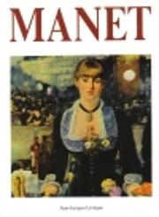 Manet: Art Series de Jean-Jacques…
