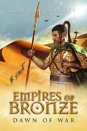 Empires of Bronze: Dawn of War af Gordon…
