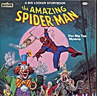 the big top mystery (the amazing spider-man)…