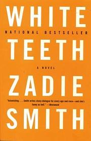 White Teeth: A Novel af Zadie Smith