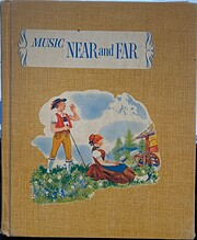 Music near and far Music for living : book 4…