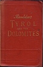 Baedeker's Tyrol and the Dolomites,…