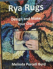 Rya rugs : design and make your own / by…
