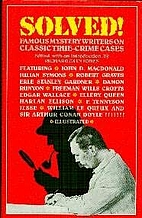 Solved!: Famous Mystery Writers on Classic…