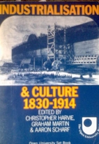 Industrialisation and culture, 1830-1914;…