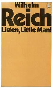 Listen, little man! por Wilhelm Reich,…