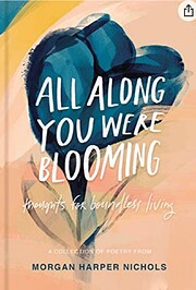 All Along You Were Blooming: Thoughts for…