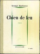 Chien de feu by Georges Bordonove