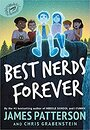 Best Nerds Forever - James Patterson