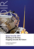 Space Security 2011: Building on the Past,…