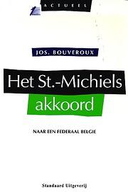 Het Sint-Michielsakkoord : naar een federaal…