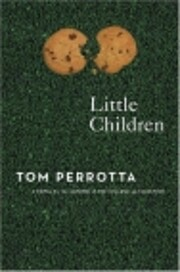 Little Children (A Novel by the Author of…
