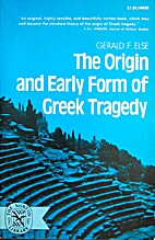 The origin and early form of Greek tragedy…