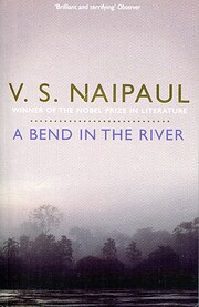 A Bend in the River de V. S. Naipaul