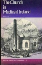 The Church in Medieval Ireland by John A.…