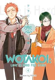 Wotakoi: Love is Hard for Otaku 4 –…