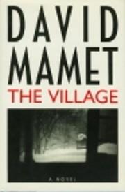 The Village: A Novel af David Mamet