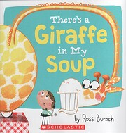 There's a Giraffe In My Soup af Ross Burach