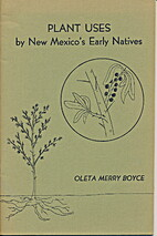 Plant Uses by New Mexico's Early Natives by…