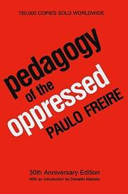 Pedagogy of the oppressed – tekijä: Paulo…
