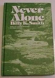 Never alone by Billy K Smith