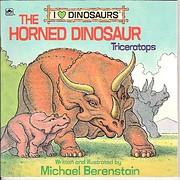 The Horned Dinosaur: Triceratops (I Love…