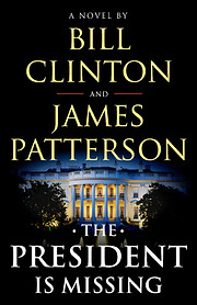 The President Is Missing: A Novel de James…