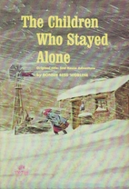 The Children Who Stayed Alone by Bonnie Bess…