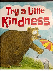 Try A Little Kindness de Henry Cole