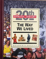The Way We Lived: The Eventful 20th Century…