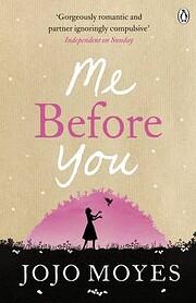 Me Before You: A Novel (Me Before You…